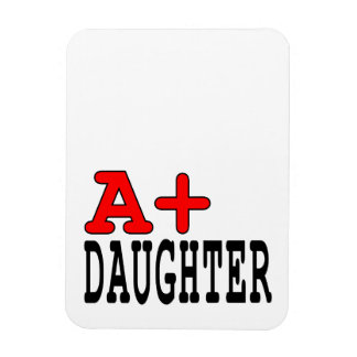 Funny Gifts for Daughters A+ Daughter Vinyl Magnets