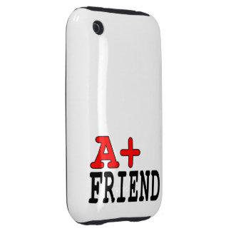 Funny Gifts for Friends : A+ Friend Tough iPhone 3 Cover