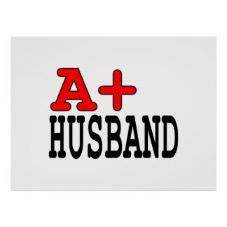 Funny Gifts for Husbands : A+ Husband Poster