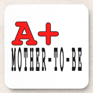 Funny Gifts for Moms to Be A+ Mother to Be Coasters