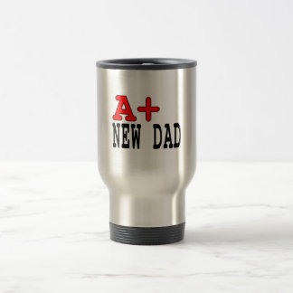 Funny Gifts for New Dads : A+ New Dad Coffee Mugs