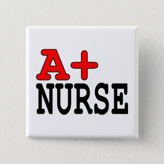 Funny Gifts for Nurses : A+ Nurse Button