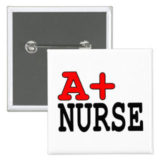 Funny Gifts for Nurses : A+ Nurse 2 Inch Square Button