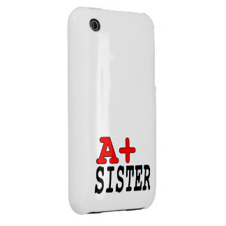 Funny Gifts for Sisters : A+ Sister iPhone 3 Cases