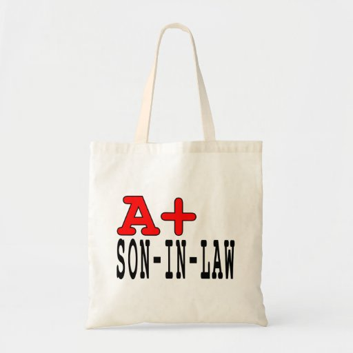 Funny Gifts for Sons in Law : A+ Son in Law Tote Bags