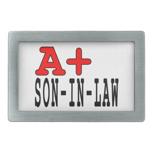 Funny Gifts for Sons in Law : A+ Son in Law Rectangular Belt Buckle