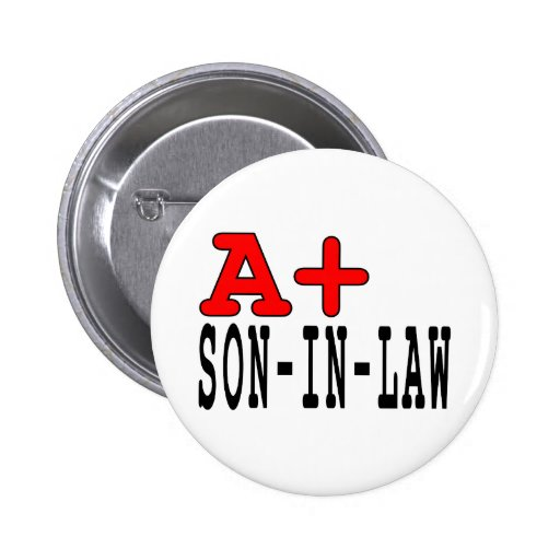 Funny Gifts for Sons in Law : A+ Son in Law Pins