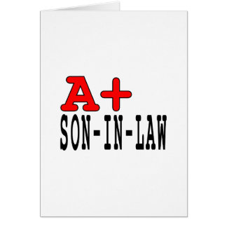 Funny Gifts for Sons in Law : A+ Son in Law Card