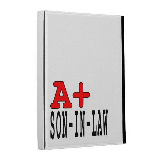 Funny Gifts for Sons in Law : A+ Son in Law iPad Folio Covers
