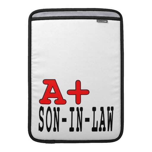 Funny Gifts for Sons in Law : A+ Son in Law MacBook Sleeve