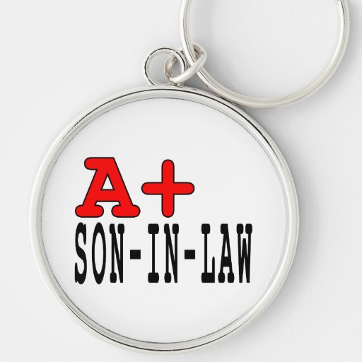 Funny Gifts for Sons in Law : A+ Son in Law Keychains