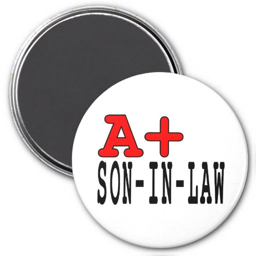 Funny Gifts for Sons in Law : A+ Son in Law Fridge Magnet