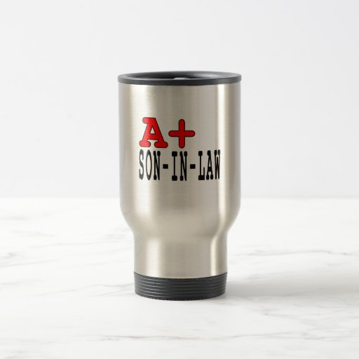 Funny Gifts for Sons in Law : A+ Son in Law Mug