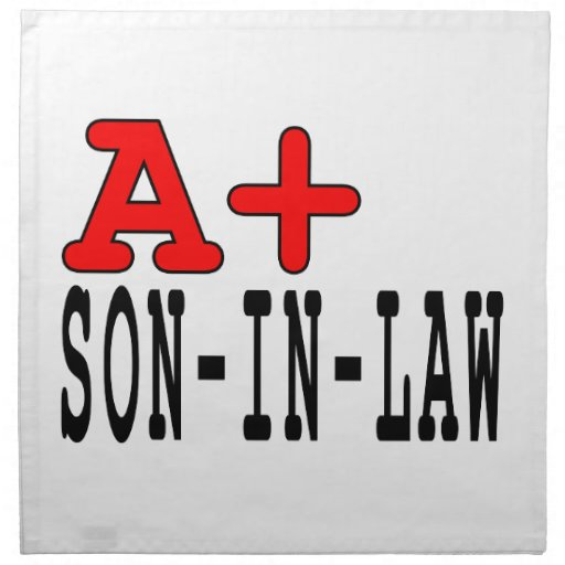 Funny Gifts for Sons in Law : A+ Son in Law Cloth Napkins