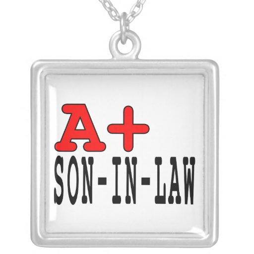 Funny Gifts for Sons in Law : A+ Son in Law Pendant