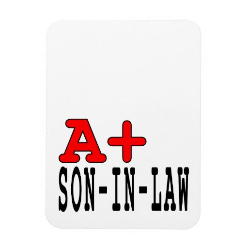 Funny Gifts for Sons in Law : A+ Son in Law Rectangular Magnet