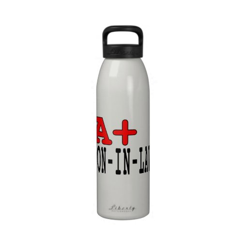 Funny Gifts for Sons in Law : A+ Son in Law Drinking Bottle
