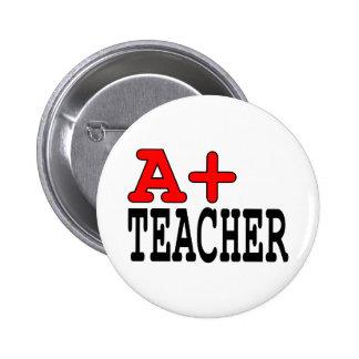 Funny Gifts for Teachers : A+ Teacher Button