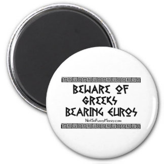 Funny Gifts - Greeks Bearing Euros 2 Inch Round Magnet