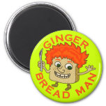 Funny Ginger Bread Man Christmas Pun Refrigerator Magnets