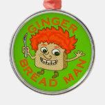 Funny Ginger Bread Man Christmas Pun Metal Ornament