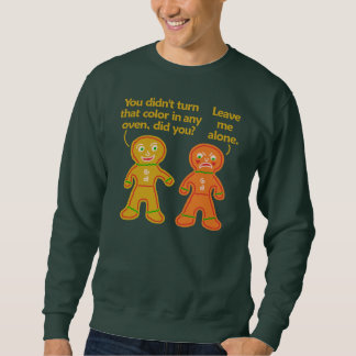 Funny Gingerbread Fake Tan Christmas Ugly Pullover Sweatshirt