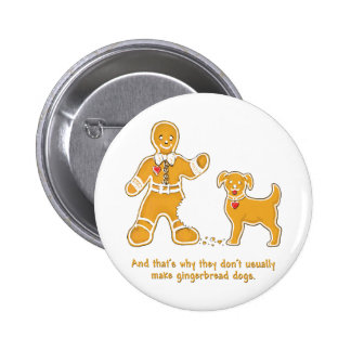 Funny Gingerbread Man and Dog for Christmas 2 Inch Round Button
