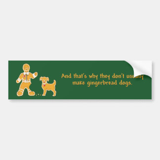 Funny Gingerbread Man and Dog for Christmas Car Bumper Sticker
