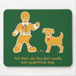 Funny Gingerbread Man and Dog for Christmas Mouse Pad