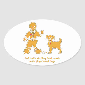 Funny Gingerbread Man and Dog for Christmas Oval Stickers