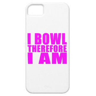 Funny Girl Bowlers Quotes  : I Bowl Therefore I am iPhone SE/5/5s Case