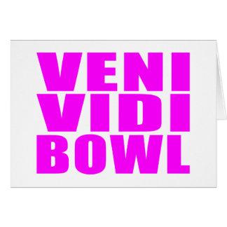 Funny Girl Bowling Quotes : Veni Vidi Bowl Card