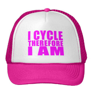 Funny Girl Cyclists Quotes  : I Cycle Therefore I Trucker Hat