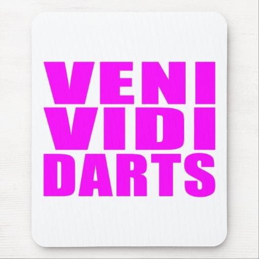 Funny Girl Darts Players Quotes : Veni Vidi Darts Mouse Pad