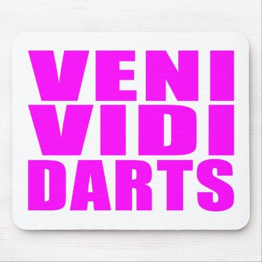 Funny Girl Darts Players Quotes : Veni Vidi Darts Mousepads