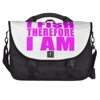 Funny Girl Fishing Quotes  : I Fish Therefore I am Laptop Commuter Bag