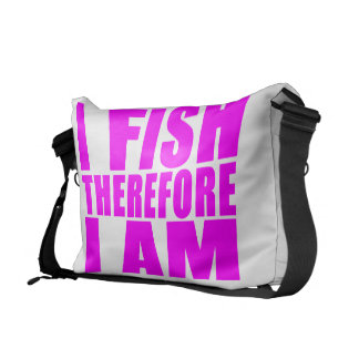 Funny Girl Fishing Quotes  : I Fish Therefore I am Courier Bag