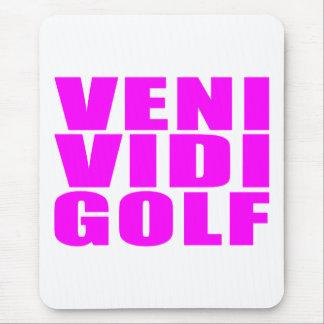 Funny Girl Golfers Quotes : Veni Vidi Golf Mouse Pad