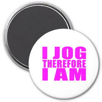 Funny Girl Joggers Quotes  : I Jog Therefore I am 3 Inch Round Magnet
