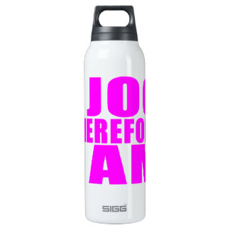 Funny Girl Joggers Quotes  : I Jog Therefore I am 16 Oz Insulated SIGG Thermos Water Bottle