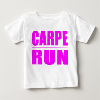 Funny Girl Runners Quotes  : Carpe Run Baby T-Shirt