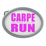 Funny Girl Runners Quotes  : Carpe Run Oval Belt Buckle