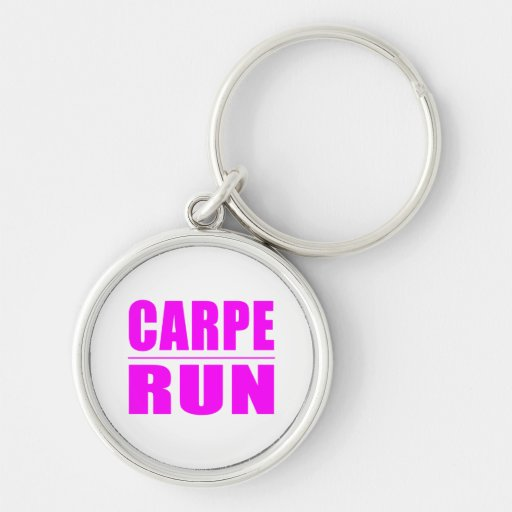 Funny Girl Runners Quotes  : Carpe Run Key Chains