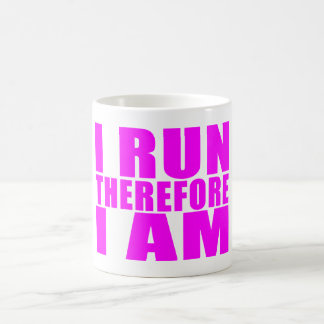 Funny Girl Runners Quotes  : I Run Therefore I am Coffee Mug
