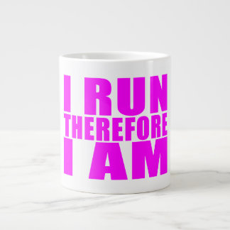 Funny Girl Runners Quotes  : I Run Therefore I am Extra Large Mugs