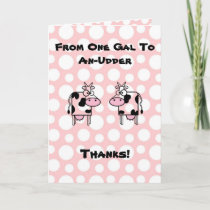 Funny Girl to Girl Cartoon Cow Animal Thank You