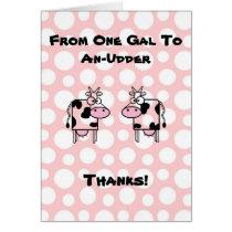 Funny Girl to Girl Cartoon Cow Animal Thank You Card