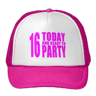 Funny Girls Birthdays  16 Today and Ready to Party Trucker Hats