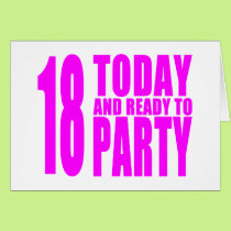 Funny Girls Birthdays  18 Today and Ready to Party Card