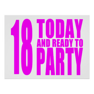 Funny Girls Birthdays  18 Today and Ready to Party Poster